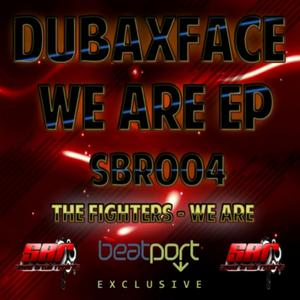 DUBAXFACE - We Are EP