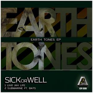 SICKORWELL - Earth Tones EP