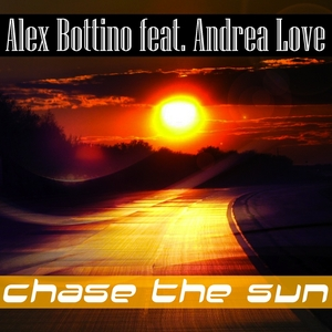 ALEX BOTTINO feat ANDREA LOVE - Chase The Sun