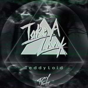 TEDDYLOID - Take A Look