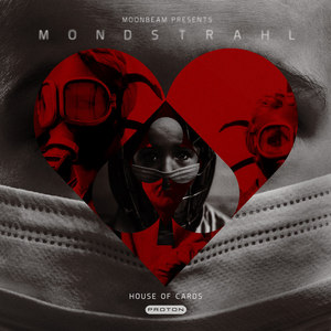 MOONBEAM/MONDSTRAHL - House Of Cards