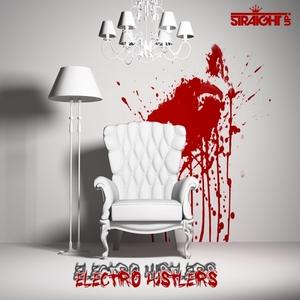 VARIOUS - Electro Hustlers Vol 1