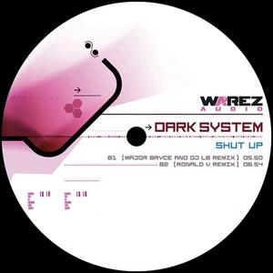 DARK SYSTEM - Shut Up