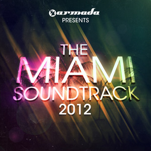 VARIOUS - Armada Presents The Miami Soundtrack 2012