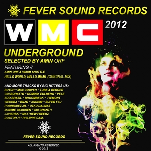 ORF, Amin/VARIOUS - Miami's WMC Underground 2012 (Selected By Amin Orf)