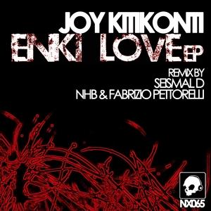 KITIKONTI, Joy - Enki Love EP