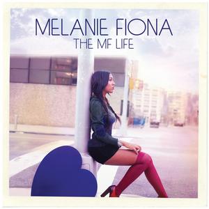 MELANIE FIONA - The MF Life