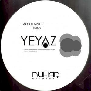 DRIVER, Paolo/SHITO - Yeyaz