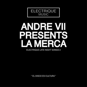 ANDRE VII - La Merca