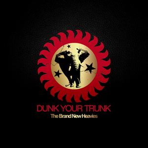 BRAND NEW HEAVIES, The - Dunk Your Trunk