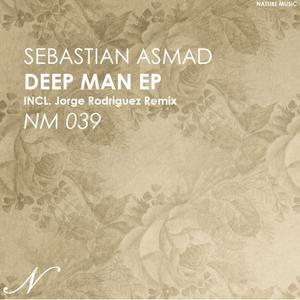 ASMAD, Sebastian - Deep Man EP