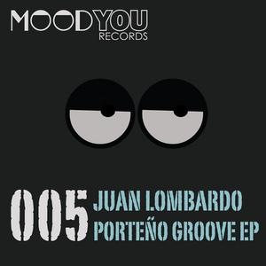 JUAN LOMBARDO - Porteno Groove