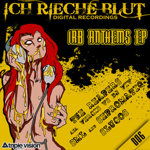 SEPROMATIQ/SML/THE REAPERS/SLUGOS - Irb Anthems EP