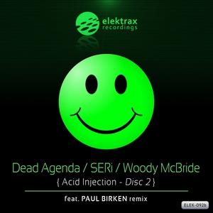 DEAD AGENDA/SERI/WOODY McBRIDE - Acid Injection Vol 2