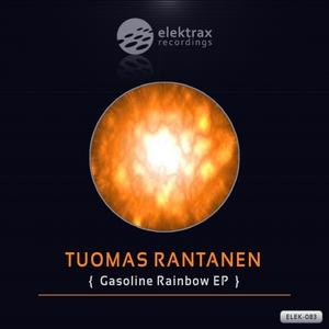 RANTANEN, Tuomas - Gasoline Rainbow