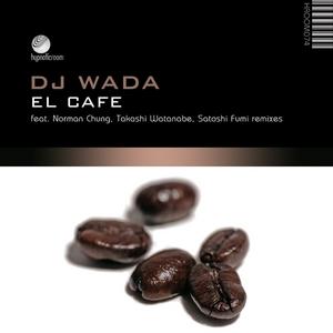 DJ WADA - El Cafe