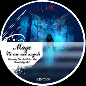 MAGE - We Are Not Angels