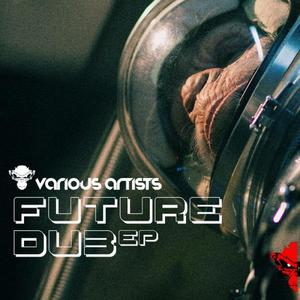 VARIOUS - Future Dub EP