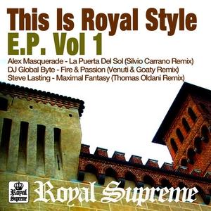 MASQUERADE, Alex/DJ GLOBAL BYTE/STEVE LASTING - This Is Royal Style Vol 1