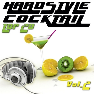 VARIOUS - Hardstyle Cocktail Top 20 Vol 2