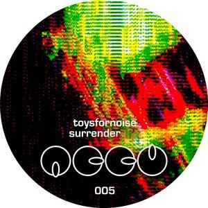 TOYSFORNOISE - Surrender