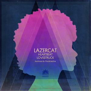 LAZERCAT - Heartbeat Lovestruck