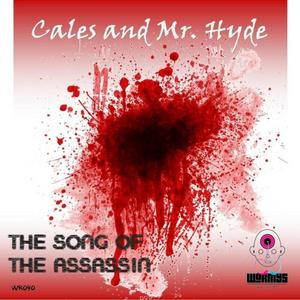 CALES/MR HYDE - The Song Of The Assassin