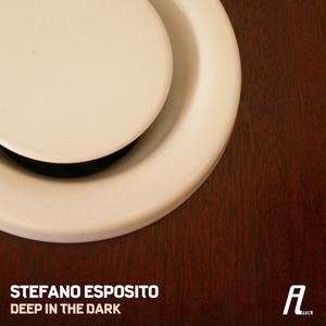 ESPOSITO, Stefano - Deep In The Dark
