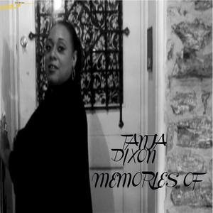 DIXON, Tanja - Memories Of