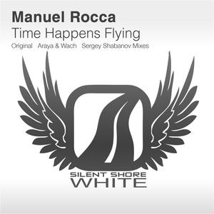 ROCCA, Manuel - Time Happens Flying