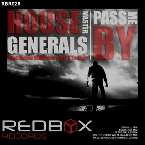 HOUSE MASTER GENERALS feat RONIE WILLIAMS/JNR T TUCKER - Pass Me By