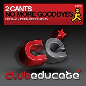 2 CANTS - No More Goodbyes