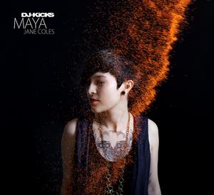 COLES, Maya Jane/VARIOUS - DJ Kicks