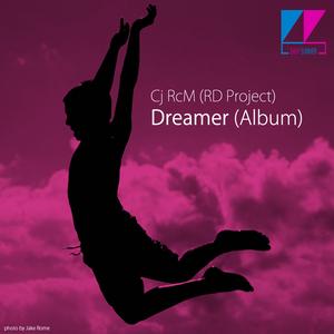 CJ RCM aka RD PROJECT - Dreamer