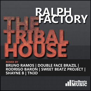 RALPH FACTORY - The Tribal House