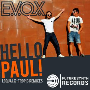 EVOX - Hello Paul
