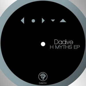 DADIVE - H Myths EP