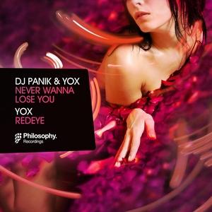 DJ PANIK/YOX - Never Wanna Lose You