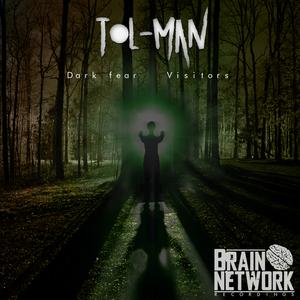 TOL MAN - Dark Fear