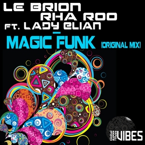 LE BRION/RHA ROO/LADY ELIAN - Magic Funk