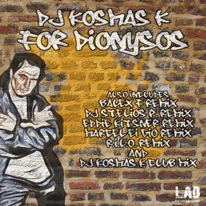 DJ KOSMAS K - For Dionysos