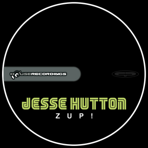 HUTTON, Jesse - Zup!