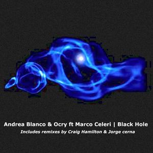 BLANCO, Andrea/OCRY feat MARCO CELERI - Black Hole