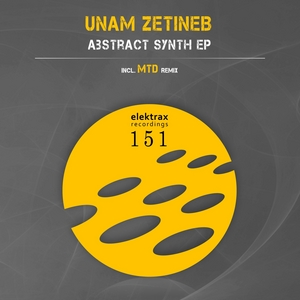 ZETINEB, Unam - Abstract Synth EP