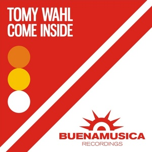 WAHL, Tomy - Come Inside