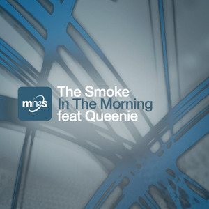 SMOKE, The feat QUEENIE - In The Morning