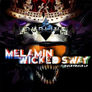 MELAMIN & WICKED SWAY - Flower Power LP