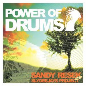 SANDY RESEK/SLYDEEJAYS - Power Of Drums