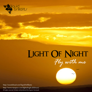 LIGHT OF NIGHT - Fly With Me