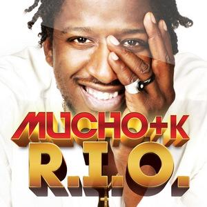 RIO - Mucho + K RIO